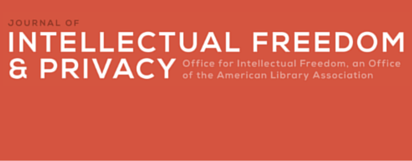 Journal of Intellectual Freedom and Privacy