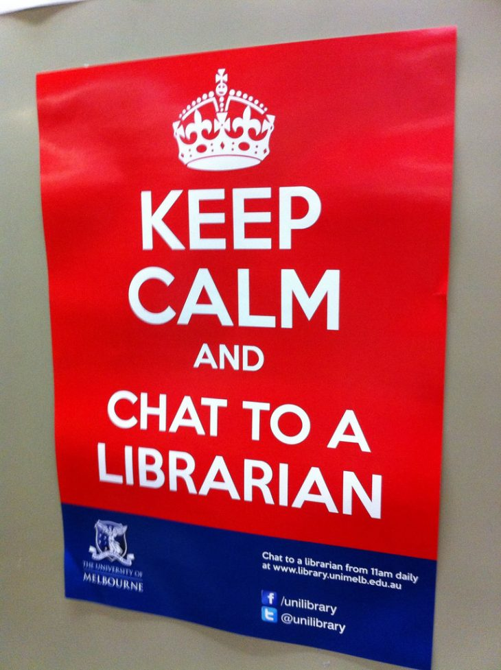 Keep Calm and Chat to a Librarian
