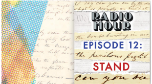 """Stand"" Radio Hour Drama Explores Political and Intellectual Freedom"
