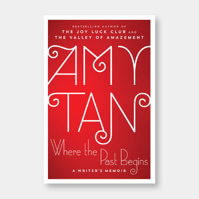 Amy Tan's book cover Where Past Begins