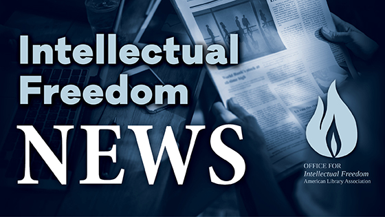 Intellectual Freedom News 12/14/2018 - Intellectual Freedom Blog