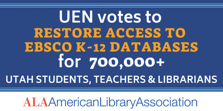 UEN Votes to Restore Access to EBSCO American Library Association