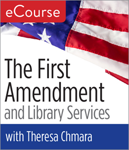 The First Amendment and Library Services with Theresa Chmara