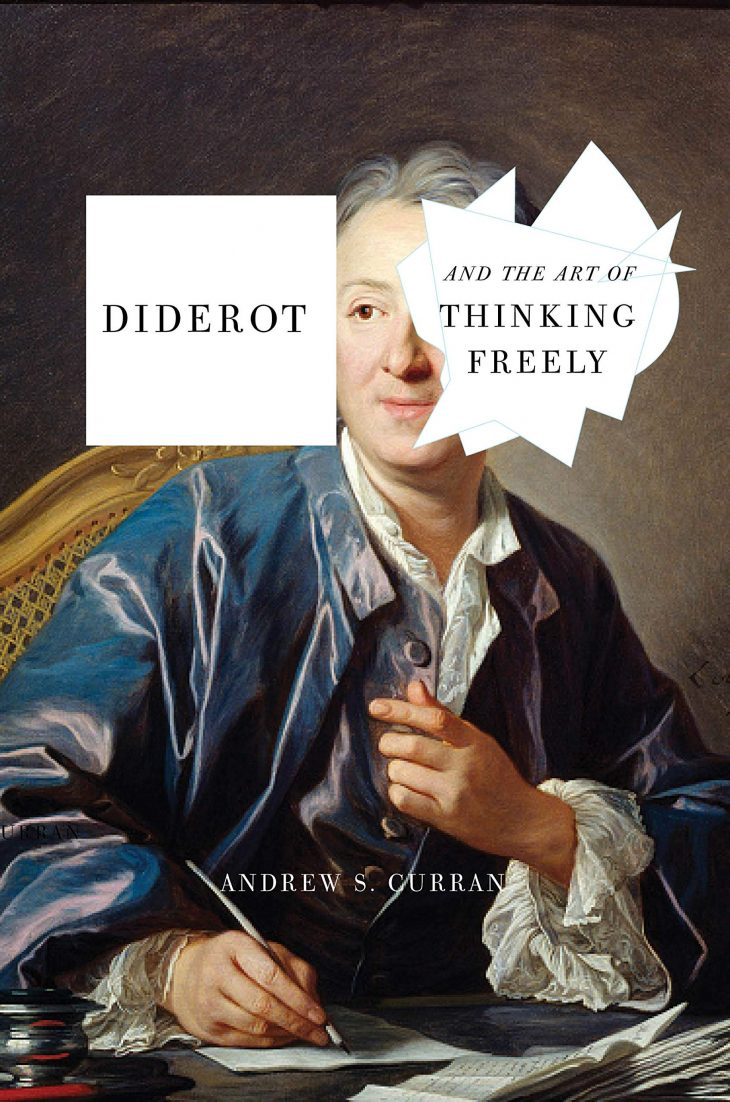 book cover of Andrew Curran's Diderot and the Art of Thinking Freely