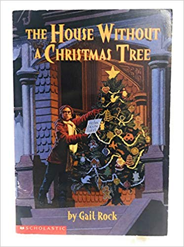 Alt text: Cover of The House Without a Christmas Tree by Gail Rock