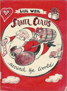 cover of Santa Claus Around the World by Lisl Weil