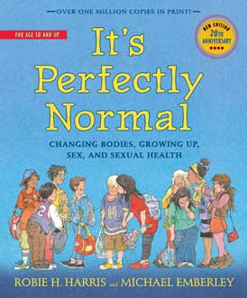 It's Perfectly Normal by Robie Harris and Michael Emberley