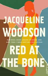 Book cover of Red at the Bone, silhouette of girl in yellow dress, with a multicolored background