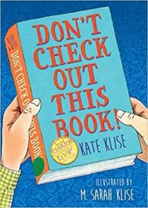 Don't Check Out This Book by Kate Klise