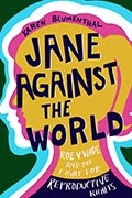 """Jane Against the World"" book cover"