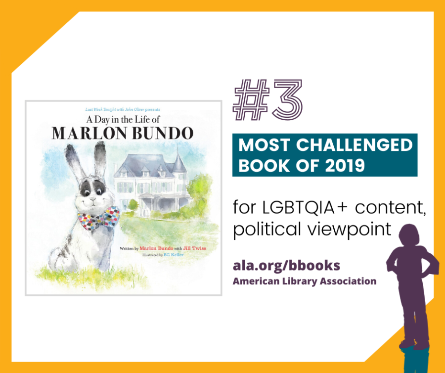 "Book cover of ""A Day in the Life of Marlon Bundo."" Text reads: #3 most challenged book of 2019 for LGBTQIA+ content and political viewpoint. ala.org/bbooks American Library Association."