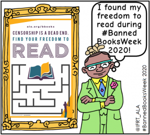 ntellectual Freedom hero with the Banned Books Week logo, digital swag from the Escape the Dead End of Censorship! virtual escape room.