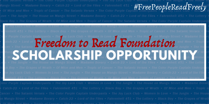Freedom to Read Foundation Scholarship Opportunity