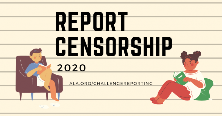 Report Censorship 2020 ala.org/challengereporting