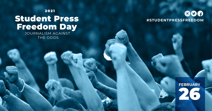 Student Press Freedom Day 2021 is Journalism Against the Odds