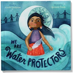 We Are Water Protectors book cover image
