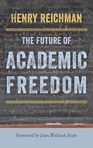 The Future of Academic Freedom.