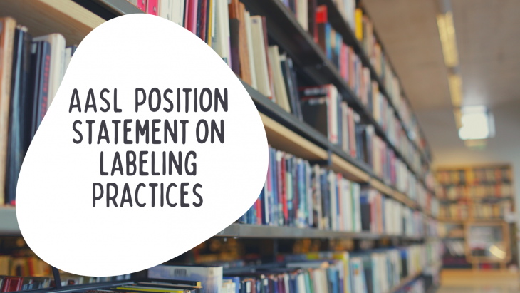 AASL Position Statement on Labeling Practices