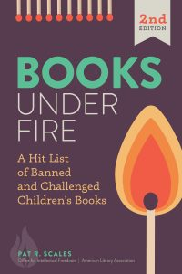 Image of book cover for Books Under Fire: A Hit List of Banned and Challenged Children's Books