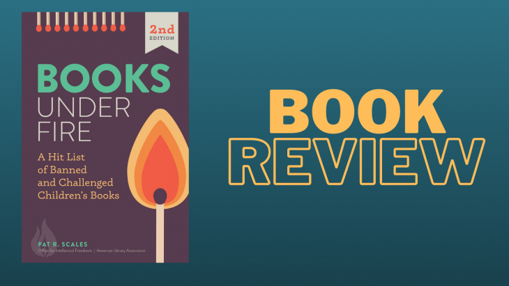 """Image of the book cover for Books Under Fire: A Hit List of Banned and Challenged Children's Books on a teal background with the words """"Book Review"""" in orange to the right of the book cover image."""