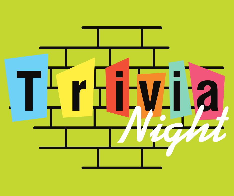 """The words """"Trivia Night"""" in front of an outline of a brick wall"""